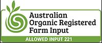 Log with text that reads; Australian Organic Registered Farm Input Allowed input 221